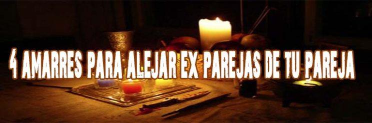 Amarres De Amor MUY Potentes Para Alejar Ex Parejas De Tu Pareja